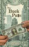 The Buck Pass - T.R. Whittier