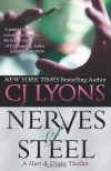 Nerves of Steel (Hart and Drake #1) - CJ Lyons