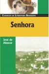 Senhora (Classicos Da Literatura Brasileira) (Portuguese Edition) - José de Alencar