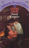 Sweet Promise - Ginna Gray