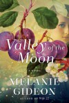Valley of the Moon - Melanie Gideon