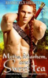 Myths, Mayhem, & Sweet Tea - Kimberly Hunter