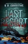 Last Resort - K.R. Griffiths