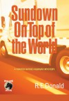 Sundown on Top of the World - R.E. Donald