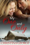 My One and Only: A Holiday Novella - Christina George