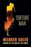Torture Man - Warren Adler