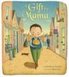 A Gift for Mama - Linda Ravin Lodding, Alison Jay