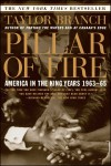 Pillar of Fire: America in the King Years 1963-65 - Taylor Branch