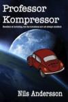 Professor Kompressor - Nils  Andersson