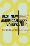 Best New American Voices 2008 - Richard Bausch,  John Kulka (Editor),  Natalie Danford (Editor)