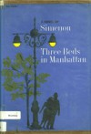 Three Beds in Manhattan - Georges Simenon