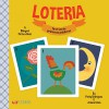 Loteria: First Words / Primeras Palabras - Patty Rodriguez, Ariana Stein