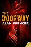 The Doorway - Alan Spencer