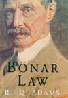 Bonar Law - R.J.Q. Adams