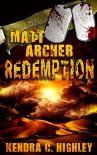 Matt Archer: Redemption (Matt Archer #5) - Kendra C. Highley