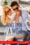 Once Upon a Wish - Danyelle Ferguson