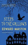 Steps to the Gallows (The Bow Street Rivals Series) - Edward Marston