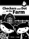 Checkers and Dot on the Farm - J. Torres, J. Lum