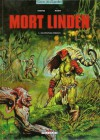 Mort Linden: Les peuples jumeaux - Eric Omond, Lionel Marty