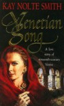 Venetian Song - Kay Nolte Smith