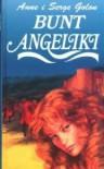 Bunt Angeliki - Anne Golon
