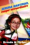 Jemma Hartman, Camper Extraordinaire - Brenda A. Ferber