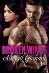 Broken Wings - Abigail Graham