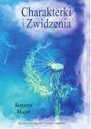 Charakterki i Zwidzenia - Krzysztof Mudyń