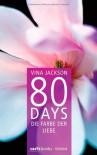 80 Days - Die Farbe der Liebe: Band 6 Roman - Vina Jackson
