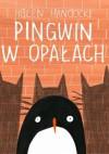 Pingwin w opałach - Anna Błasiak, Helen Hancock