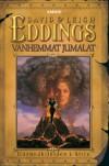 Vanhemmat jumalat (Unennäkijöiden kirja, #1) - David Eddings, Leigh Eddings, Pasi Punnonen