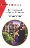 Revelations of a Secret Princess - Annie West