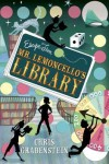 Escape from Mr. Lemoncello's Library (Mr. Lemoncello's Library #1) - Chris Grabenstein