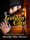the Golden Coin (A Mike McBride Novel, Book #3) - Dorothy May Mercer