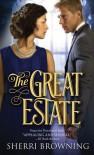 The Great Estate - Sherri Browning