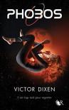 Phobos (Phobos, #1) - Victor Dixen