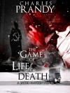 The Game of Life or Death (The Jacob Hayden Series Book 3) - Charles Prandy