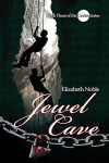 Jewel Cave (Circles #3) - Elizabeth Noble