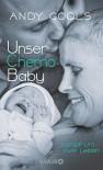 Unser Chemo-Baby: Kampf um zwei Leben - Andy Cools, Rolf Erdorf