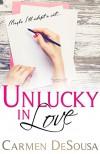 Unlucky In Love - Carmen DeSousa