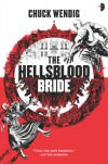 The Hellsblood Bride - Chuck Wendig