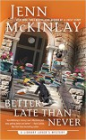 Better Late Than Never (A Library Lover's Mystery) - Jenn McKinlay