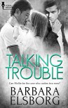 Talking Trouble - Barbara Elsborg
