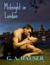 Midnight in London - G.A. Hauser
