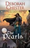 The Pearls - Deborah Chester