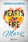 Hearts on Fire - Marie - Friedrich Kalpenstein