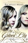 The Golden Lily: A Bloodlines Novel - Richelle Mead