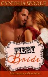 Fiery Bride: 3 (Matchmaker & Co) - Cynthia Woolf