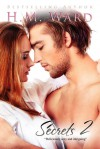 Secrets Vol. 2 - H.M. Ward, Ella Steele