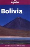 Lonely Planet Bolivia (Lonely Planet Bolivia: Travel Survival Kit) - Deanna Swaney